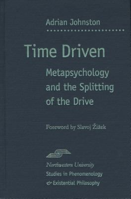 Time Driven Metapsychology And The Splitting Of The Drive