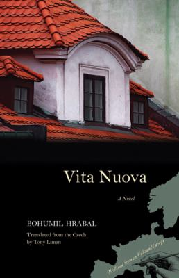 Vita Nuova: A Novel (Writings from an Unbound Europe)