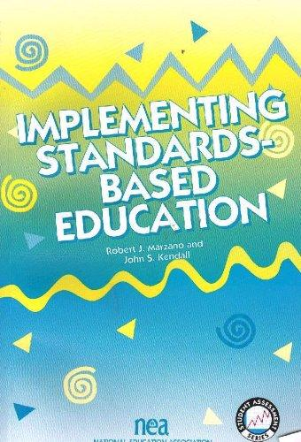 Implementing Standards-Based Education (Student Assessment Series) (Student Assessment Series)