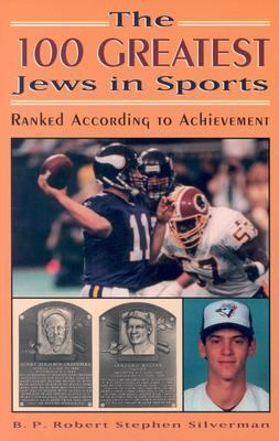 100 Greatest Jews in Sports Ranked According to Achievement