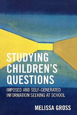 Studying Children's Questions Imposed And Self-generated Information Seeking at School