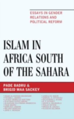 Islam in Africa South of the Sahara : Essays in Gender Relations and Political Reform