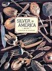 Silver in America, 1840-1940: A Century of Splendor