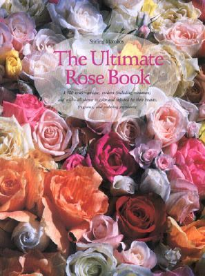 Ultimate Rose Book 1,500 Roses-Antique, Modern
