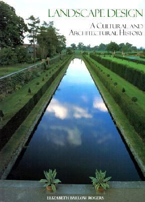 Landscape Design A Cultural and Architectural History