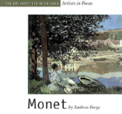 Monet The Art Institute of Chicago Artists in Focus
