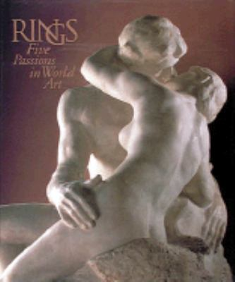 Rings: Five Passions in World Art - J. Carter Brown - Hardcover