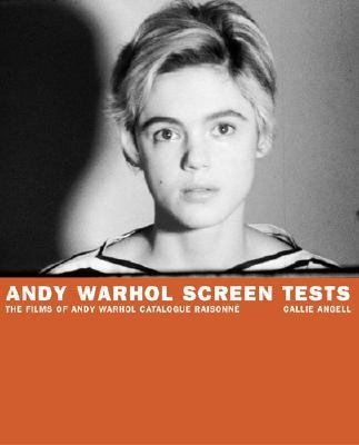 Andy Warhol Screen Tests The Films of Andy Warhol Catalogue Raisonne