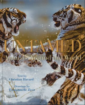 Untamed Animals Around the World