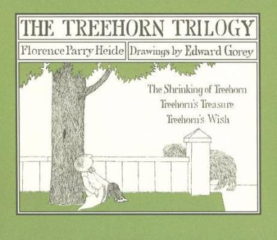 Treehorn Trilogy The Shrinking of Treehorn, Treehorn's Treasure, And Treehorn's Wish