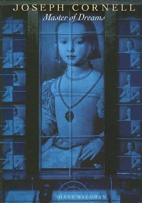 Joseph Cornell Master of Dreams