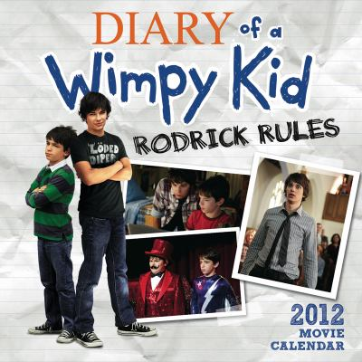 The Diary of a Wimpy Kid Movie Wall Calendar: Rodrick Rules 2011-2012 Movie Wall Calendar (Calendar 16 Months)