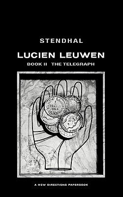 Lucien Leuwen, Book Two: The Telegraph (Two Volumes)