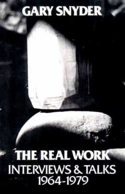 Real Work Interviews and Talks, 1964-1979