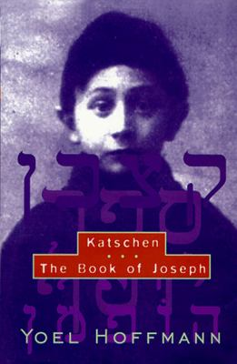 Katschen & the Book of Joseph