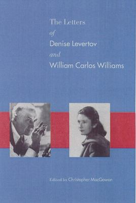 Letters of Denise Levertov and William Carlos Williams