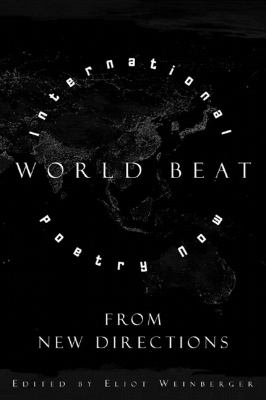 World Beat International Poetry Now from New Directions