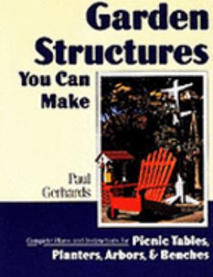 Garden Structures You Can Make