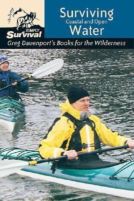 Surviving Coastal and Open Water Greg Davenport's Books for the Wilderness