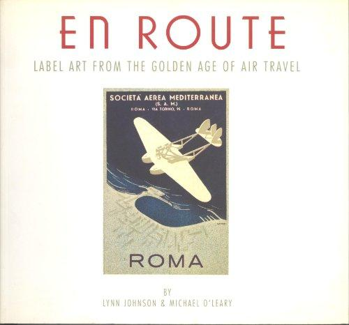 En Route: Label Art from the Golden Age of Air Travel