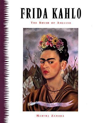 Frida Kahlo The Brush of Anguish