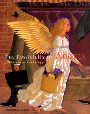 The Possibility of Angels: A Literary Anthology - Sophie Biriotti - Hardcover