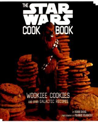 Star Wars Cookbook Wookiee Cookies and Other Galactic Recipes