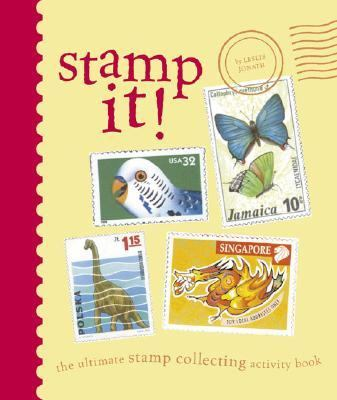 Stamp It! The Ultimate Stamp Collecting Activity Book