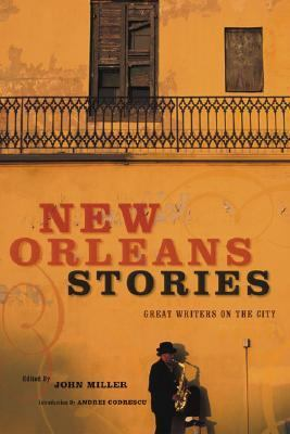 New Orleans Stories Great Writers on the City