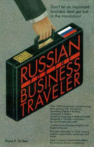 Russian for the Business Traveler (Bilingual Business Guides)