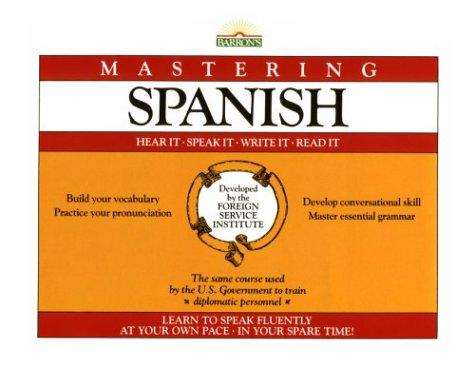 Mastering Spanish (Foreign Service Institute Language Series)