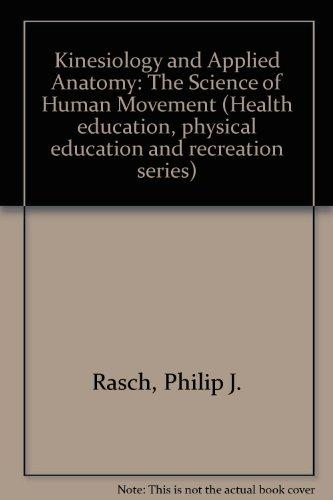 Kinesiology and Applied Anatomy: The Science of Human Movement