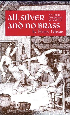All Silver and No Brass: An Irish Christmas Mumming
