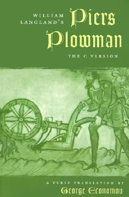 William Langland's Piers Plowman The C Version  A Verse Translation
