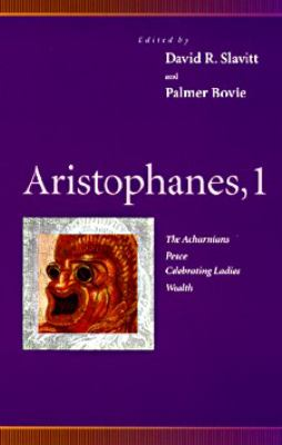 Aristophanes, 1 The Acharnians, Peace, Celebrating Ladies, Wealth