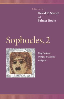 Sophocles King Oedipus, Oedipus at Colonus, Antigone