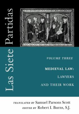 Las Siete Partidas Medieval Law  Lawyers and Their Work
