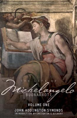 Life of Michelangelo Buonarroti Based on Studies in the Archives of the Buonarroti Family at Florence