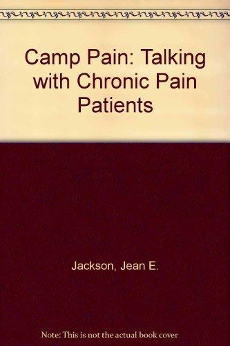 Camp Pain: Talking With Chronic Pain Patients