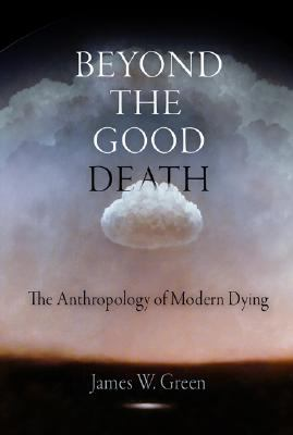Beyond the Good Death