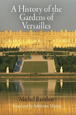 History of the Gardens of Versailles