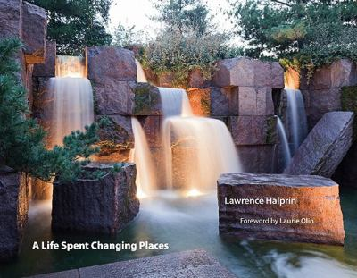 A Life Spent Changing Places (Penn Studies in Landscape Architecture)