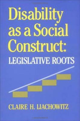 Disability As a Social Construct Legislative Roots