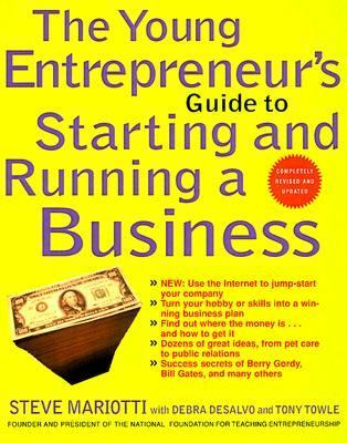 Young Entrepreneur's Guide to Starting and Running a Business