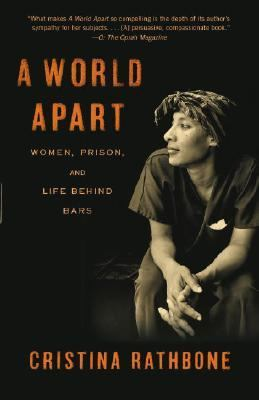 World Apart Women, Prison, and Life Behind Bars