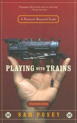 Playing With Trains A Passion Beyond Scale