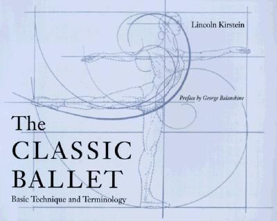 Classic Ballet Basic Technique and Terminology