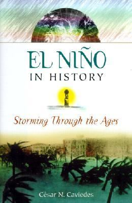 El Nino in History Storming Through the Ages