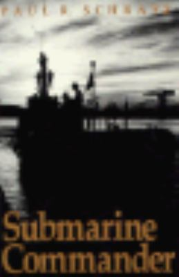 Submarine Commander A Story of World War II and Korea