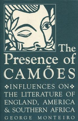 Presence of Camoes Influences on the Literature of England, America, and Southern Africa